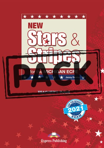 New Stars and Stripes for the Michigan ECPE: Teacher's Book (& Audio Online & DigiBooks App) (Revised 2021 Exam)