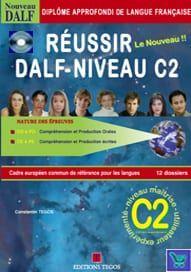 Reussir le nouveau DELF Niveau C2: Corriges & transcriptions & 2CD'S