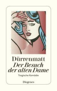 Der Besuch der alten Dame. Eine tragische Komodie/  Durrenmatt, Friedrich