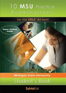 10 MSU Practice Examinations for the CELC Student's Book (Updated 2020 Format)