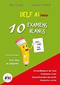 DELF A1 Junior 10 Examens Blancs: Livre de l' Eleve (& CD) (Βιβλίο Μαθητή)