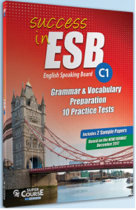 Success In ESB C1 10 Practice Tests & 2 Past Papers: Student's Book (Βιβλίο Μαθητή)