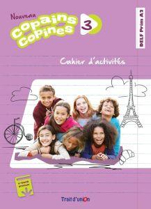 Copains Copines 3 Nouveau: Cahier De L' Eleve (Βιβλίο ασκήσεων)