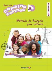 Copains Copines 3 Nouveau: Livre De L' Eleve (Βιβλίο Μαθητή)