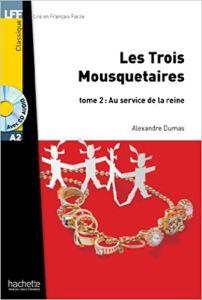 Les Trois Mousquetaires: Au Service De La Reine (& Audio CD) (A2)