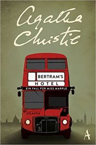 Bertram's Hotel: Ein Fall fur Miss Marple - Agatha Christie