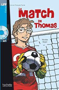 Le Match De Thomas (& Audio CD) (A1)