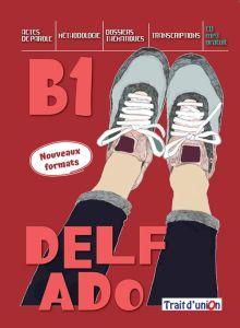 Delf Ado B1 (Nouveaux Formats): Livre de l'eleve & Cd (Βιβλίο Μαθητή)