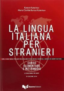 La lingua italiana per stranieri. Corso elementare e intermedio unico (Έκδοση Ενιαία Τομος 1 & 2)