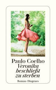 Paulo Coelho: Veronika beschliesst zu sterben