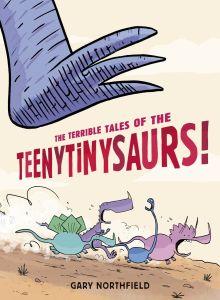 The Terrible Tales of The Teenytinysaurs