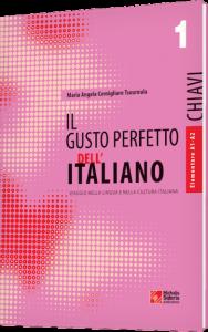 IL Gusto Perfetto dell' Italiano 1 Chiavi (Λύσεις). Livelo A1-A2