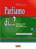 Parliamo Di... ? Livello elementare-intermedio (A1/A2-B1)