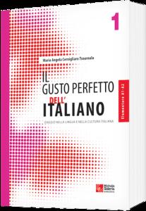 IL Gusto Perfetto dell' Italiano 1. Livelo A1-A2