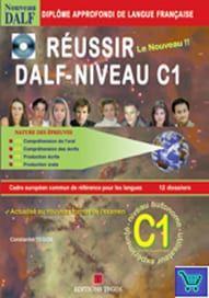 Reussir le nouveau DALF Niveau C1: Professeur ( Corriges & transcriptions & 2CD'S)