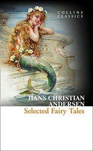 Selected Fairy Tales - Hans Cristian Handersen