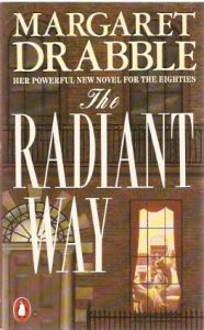 The Radiant Way. Margaret Drabble
