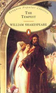 The Tempest (Penguin Popular Classics). William Shakespeare