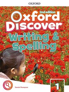 Oxford Discover 1: Writing And Spelling Book (2nd Edition)