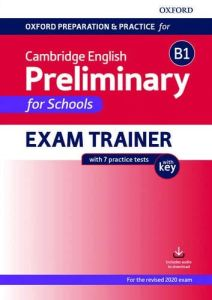 B1 Preliminary For Schools Exam Trainer: Student's Book Pack with Key (Student's Book & Answer Key & Downloadable Audio & Online Practice) (2020)