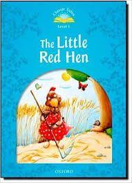 Classic Tales: Little Red Hen Beginner 1 (A1)