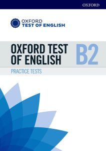 Oxford Test Of English B2: Student's Book (& Online Audio & Answers)