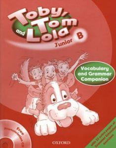 Toby Tom And Lola Junior B: Vocabulary & Grammar Companion