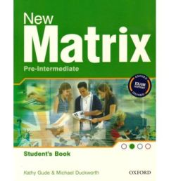 New Matrix Pre-Intermediate: Student's Book (Βιβλίο Μαθητή)