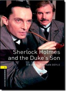 Sherlock Holmes and the Duke's Son (Level 1 - Crime & Mystery)