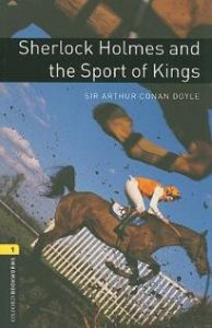 Sherlock Holmes and the Sport of Kings-Sir Arthur Conal Doyle