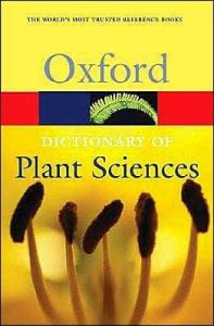 A Dictionary of Plant Sciences (Ed. 2004)