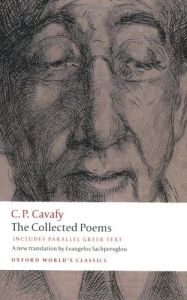 The Collected Poems With Parallel Greek Text (Cavafy)