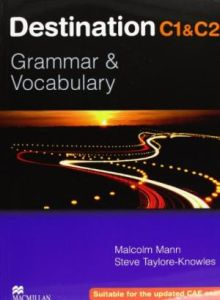 Destination Grammar & Vocabulary C1 + C2 student's book without key