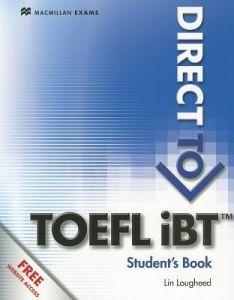 Direct to TOEFL iBT : Student's Book (Βιβλίο Μαθητή) & Website Access
