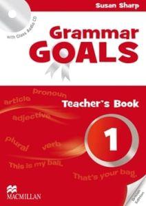 Grammar Goals 1: Teacher's Book Pack (Teacher's Book & Class Audio CD)