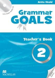Grammar Goals 2: Teacher's Book Pack (Teacher's Book & Class Audio CD)