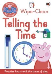 Peppa Pig: Wipe-Clean Telling the Time