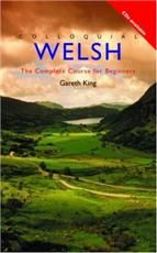 Colloquial Welsh. Μέθοδος Αυτοδιδασκαλίας Ουαλικών με ακουστικά CD