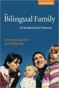 The Bilingual Family A Handbook For Parents 2Nd Ed Pb