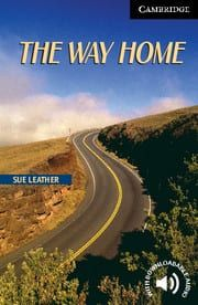 The Way Home(C1)( Real Life Story)(+Downlodable Audio)