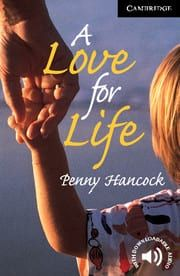 A Love for Life (C1)(Family Story)(+Downlodable Audio)