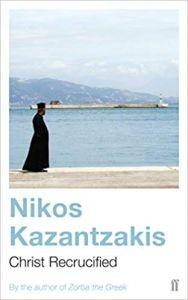 Christ Recrucified - Nikos Kazantzakis