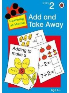 Learning at Home: Add And Take Away (Stage 2)