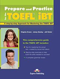 Prepare And Practice For The TOEFL IBT: Student's Book (+ Key)