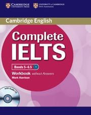 Complete IELTS Bands 5-6.5 (B2): Workbook without answers with Audio Cd