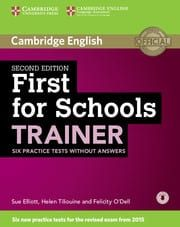 First For Schools Trainer: 6 Practice Tests & Audio (without Answers)