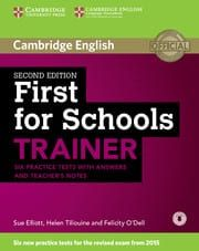 First For Schools Trainer: 6 Practice Tests & Audio (with Answers & Teacher's Notes)