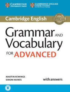 Grammar and Vocabulary for Advanced: Self study Pack- Practice tests with answers & Online Audio (Revised Exam for 2015)