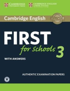 First For Schools 3: Self Study Pack (Student's Book with Answers & Audio Download)