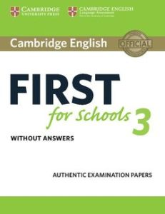 First For Schools 3:Student's Book without Answers